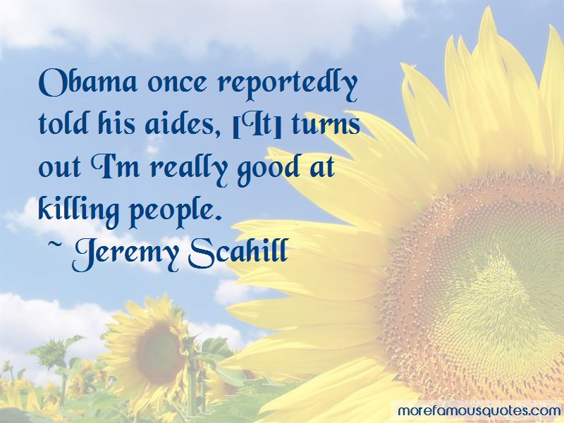 Jeremy Scahill Quotes Pictures 2