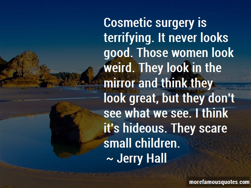 Jerry Hall Quotes Pictures 3