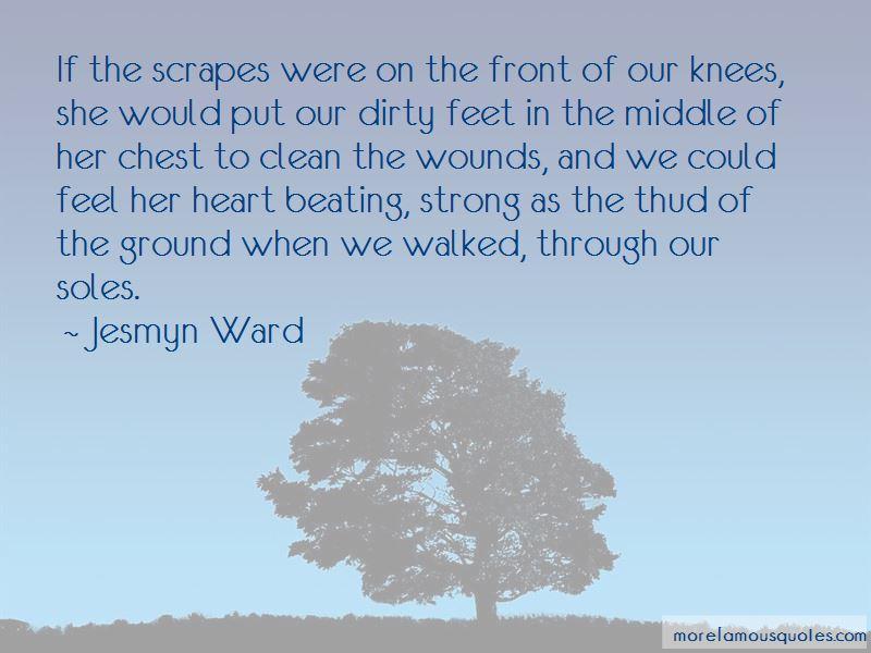 Jesmyn Ward Quotes