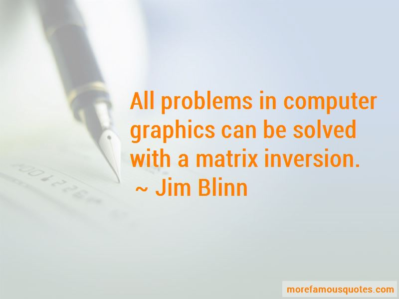 Jim Blinn Quotes Pictures 2