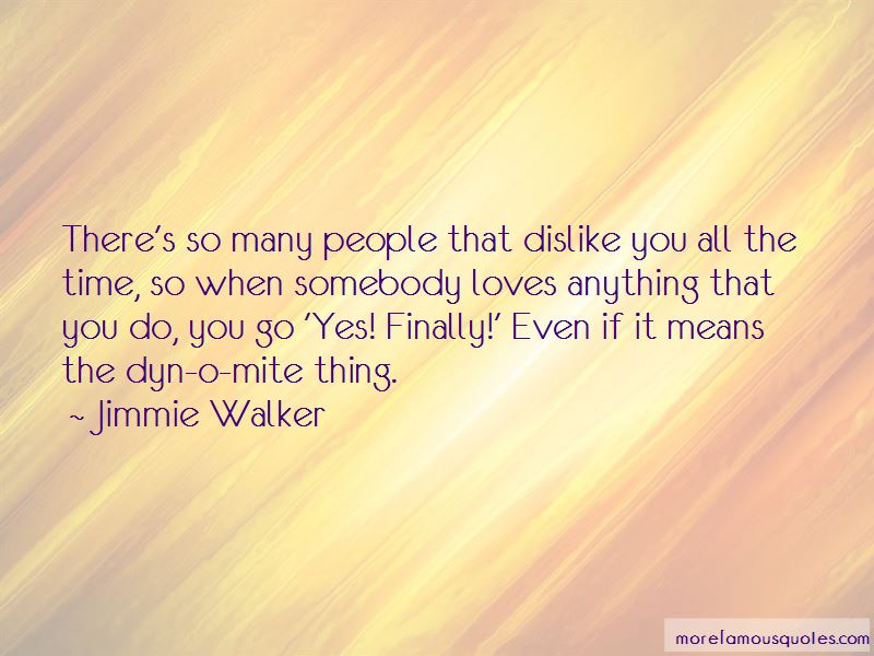 Jimmie Walker Quotes