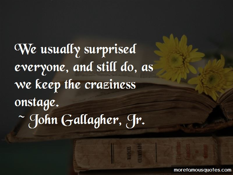 John Gallagher, Jr. Quotes Pictures 2