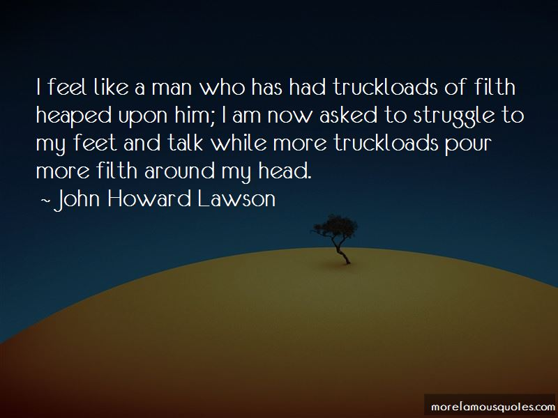 John Howard Lawson Quotes Pictures 2