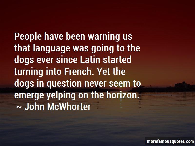 John McWhorter Quotes Pictures 3