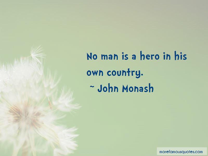 John Monash Quotes Pictures 4