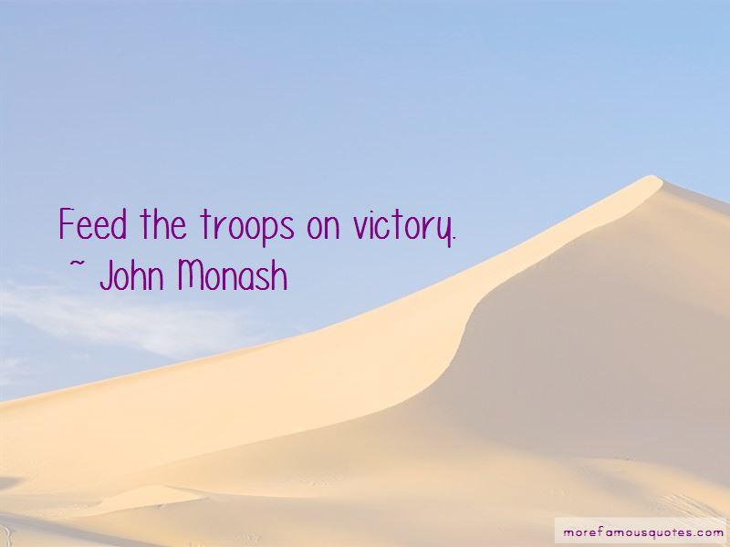 John Monash Quotes