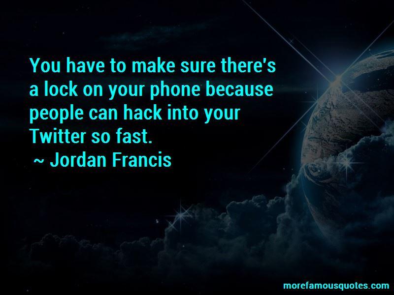 Jordan Francis Quotes Pictures 4