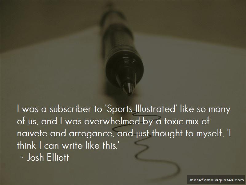 Josh Elliott Quotes Pictures 4