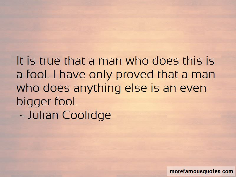 Julian Coolidge Quotes Pictures 2