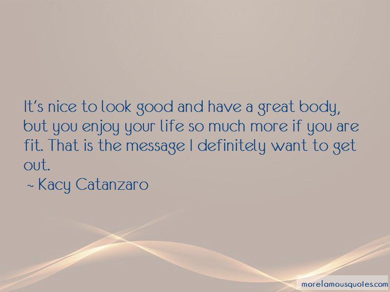 Kacy Catanzaro Quotes Pictures 3