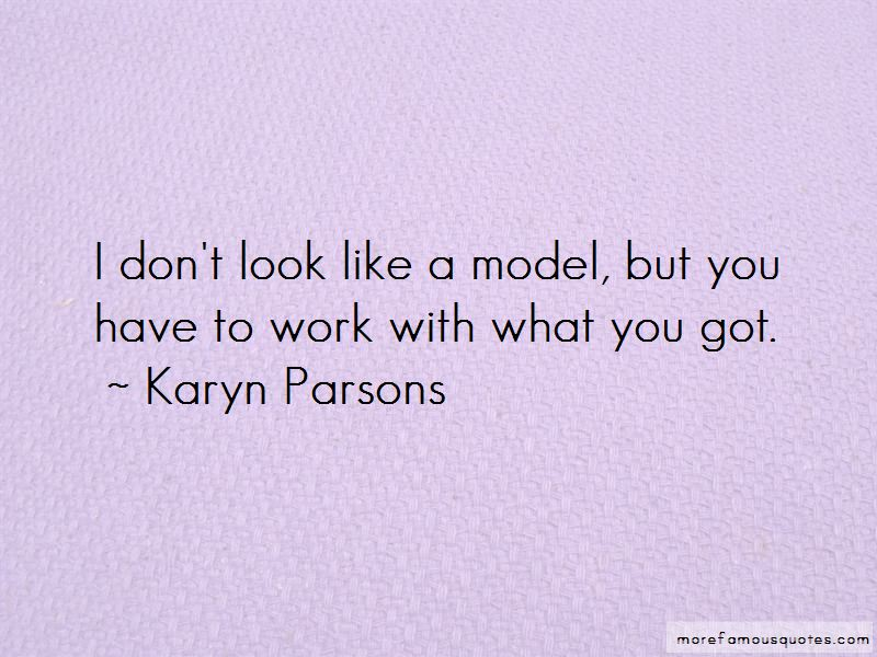 Karyn Parsons Quotes Pictures 3