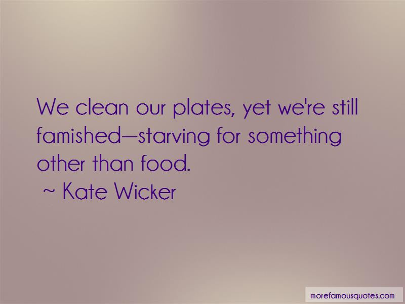 Kate Wicker Quotes Pictures 4