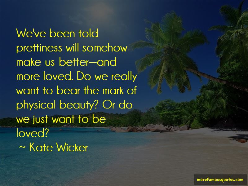 Kate Wicker Quotes
