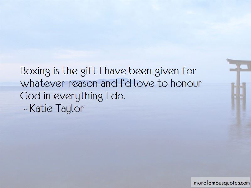 Katie Taylor Quotes