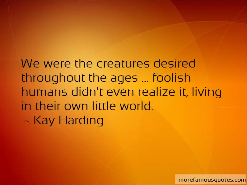 Kay Harding Quotes Pictures 4