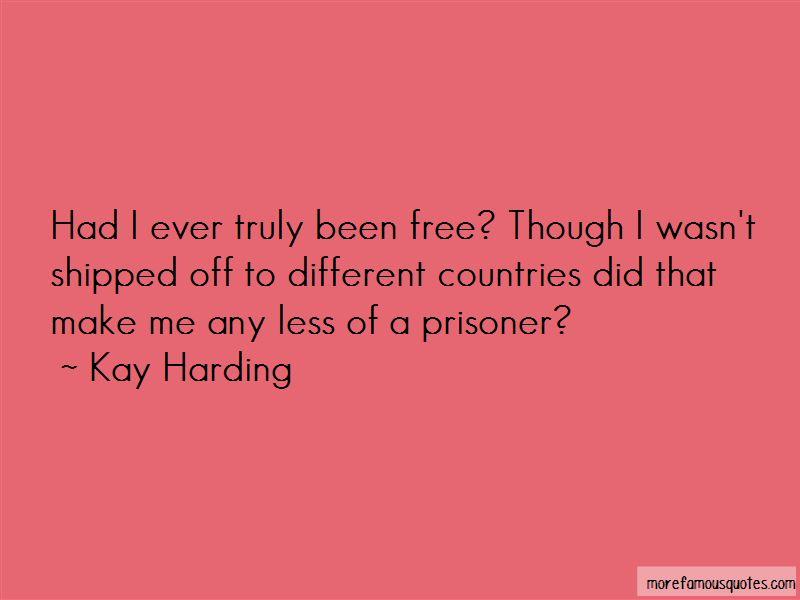 Kay Harding Quotes
