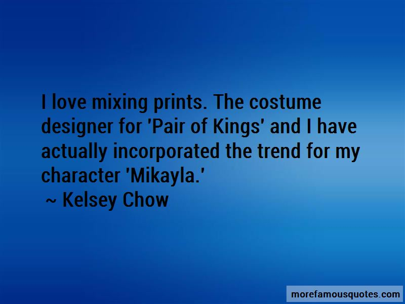 Kelsey Chow Quotes Pictures 2