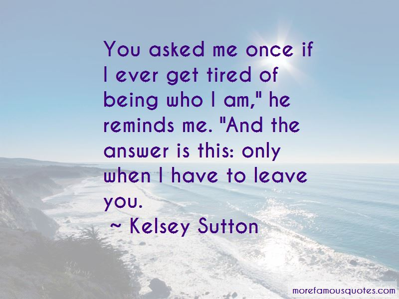 Kelsey Sutton Quotes