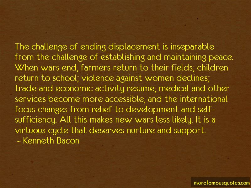 Kenneth Bacon Quotes