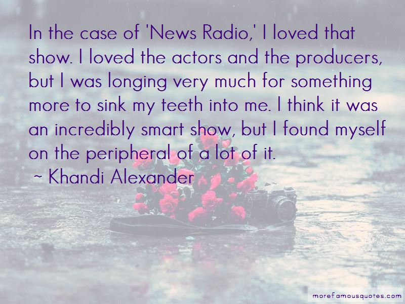Khandi Alexander Quotes