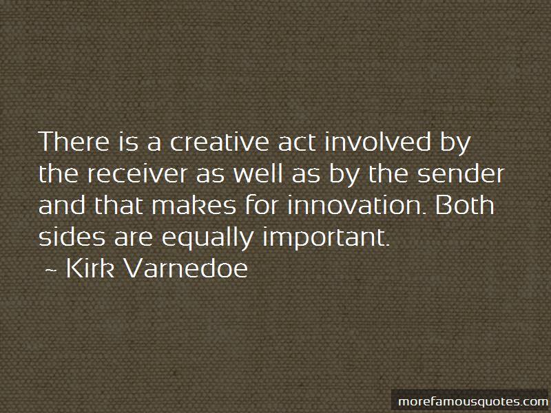 Kirk Varnedoe Quotes