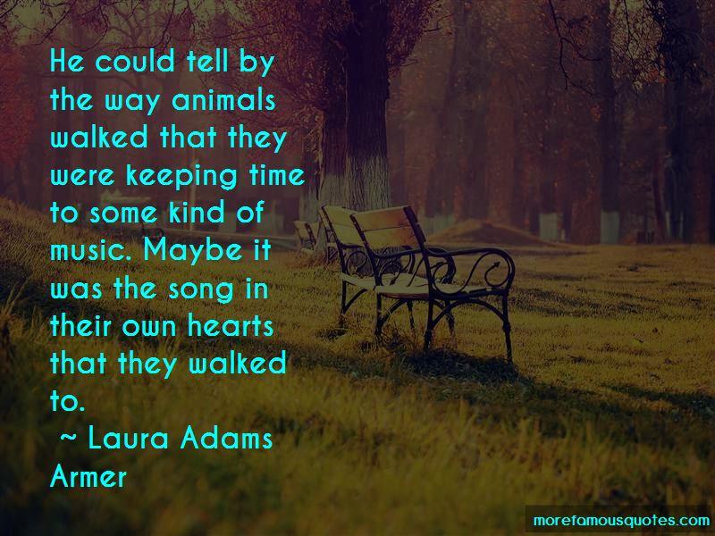 Laura Adams Armer Quotes