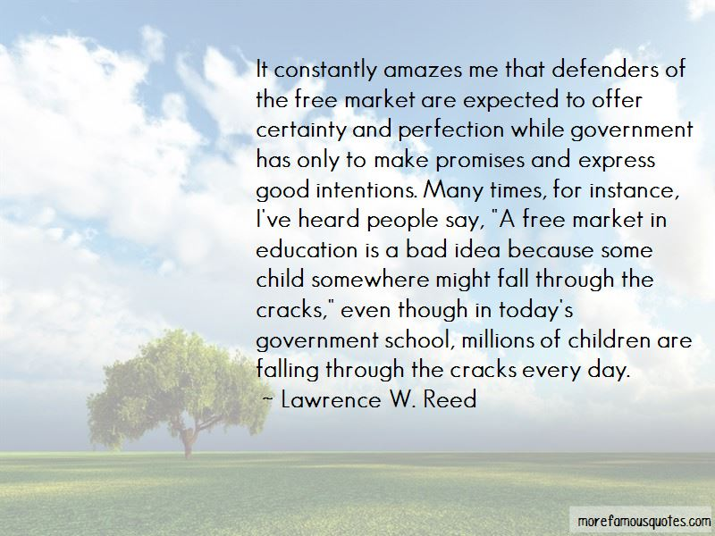 Lawrence W. Reed Quotes Pictures 3