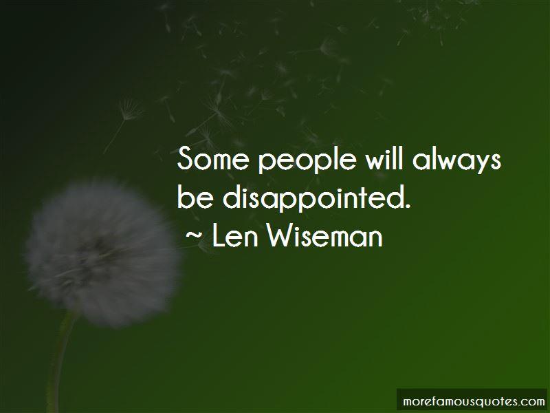 Len Wiseman Quotes Pictures 3
