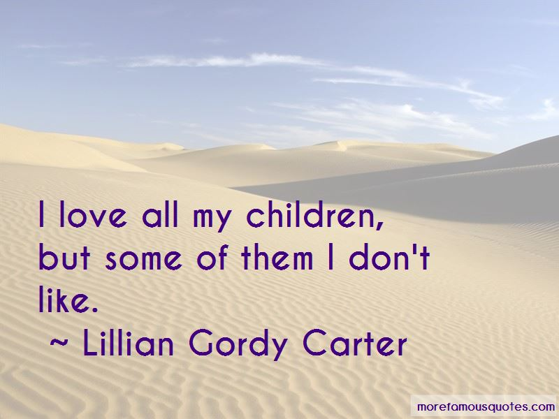 Lillian Gordy Carter Quotes Pictures 2