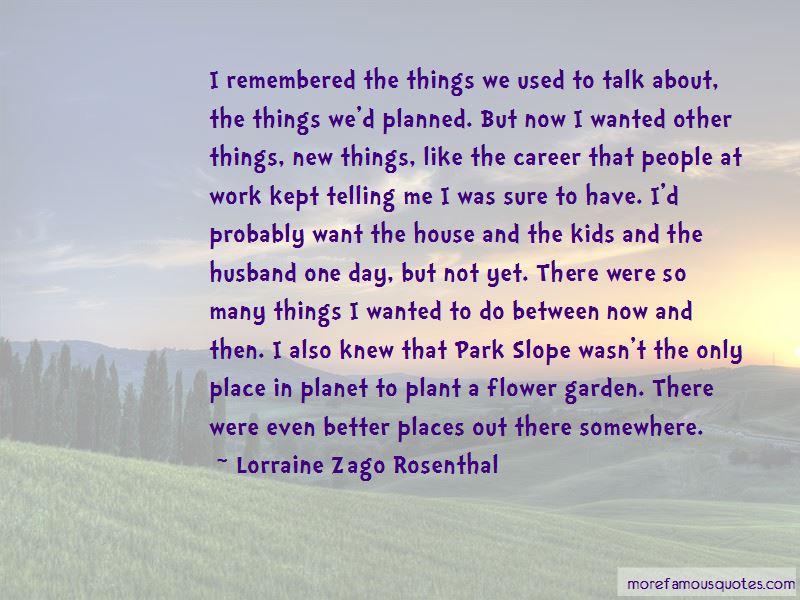 Lorraine Zago Rosenthal Quotes Pictures 3