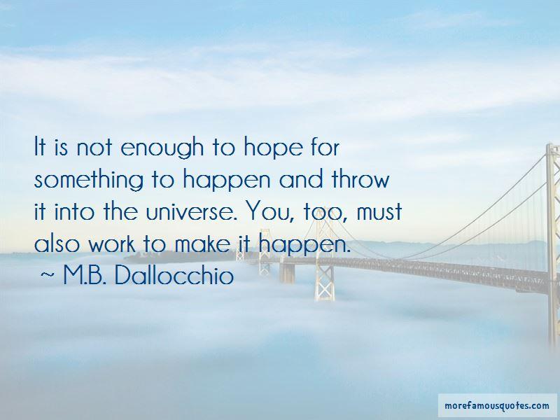 M.B. Dallocchio Quotes Pictures 3
