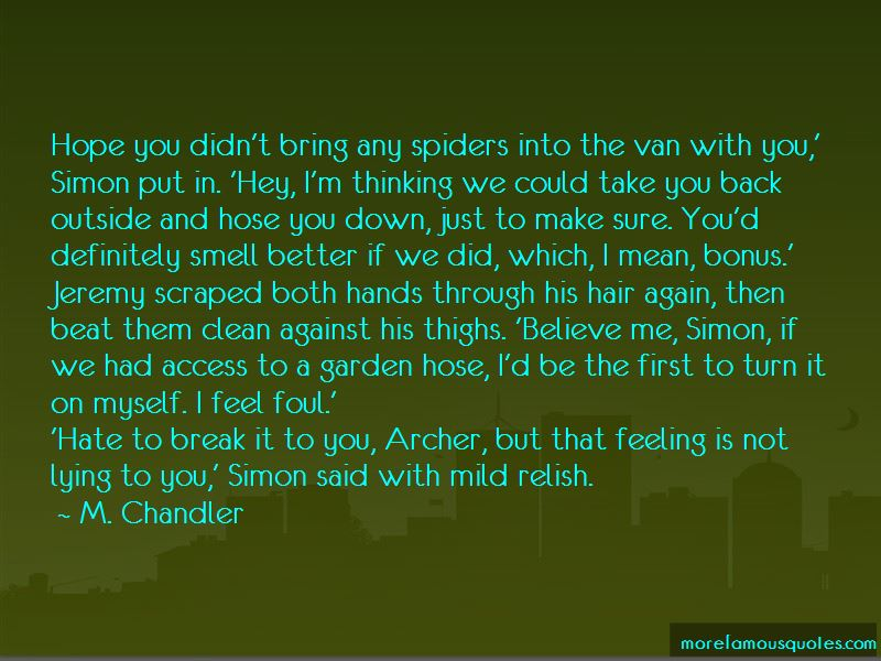 M. Chandler Quotes Pictures 2