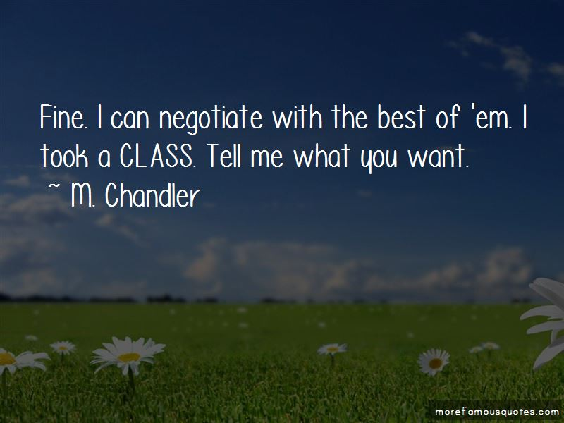 M. Chandler Quotes