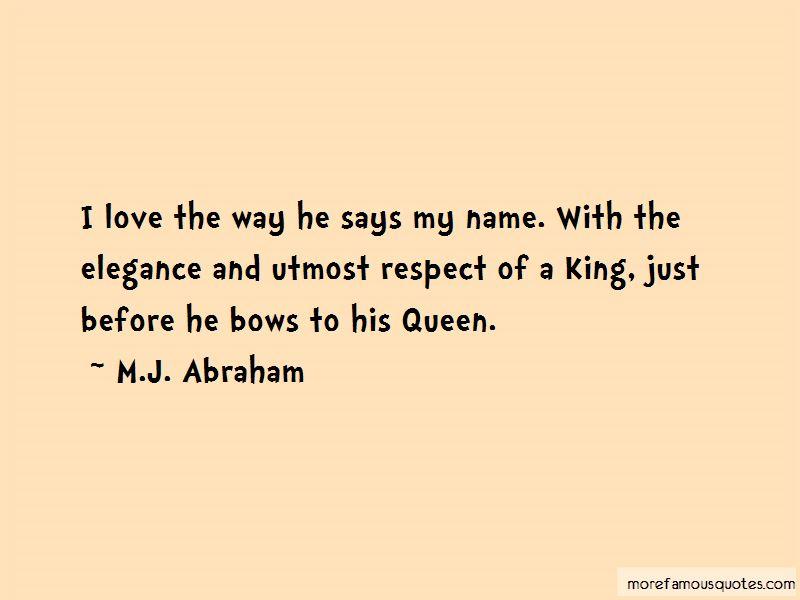 M.J. Abraham Quotes Pictures 4