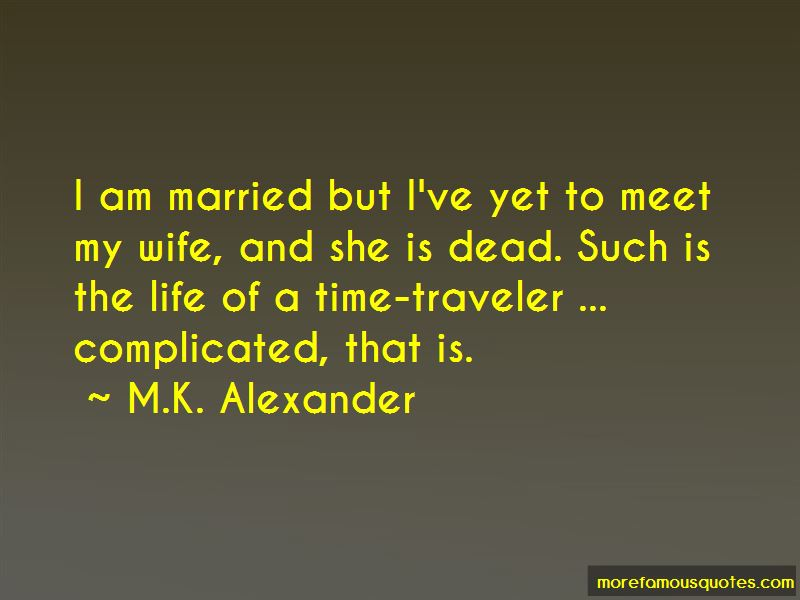 M.K. Alexander Quotes