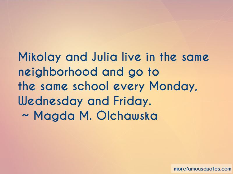 Magda M. Olchawska Quotes Pictures 3