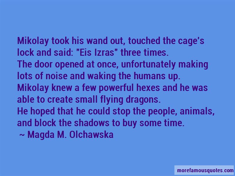Magda M. Olchawska Quotes Pictures 4