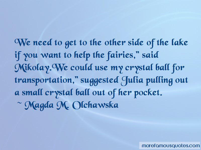 Magda M. Olchawska Quotes