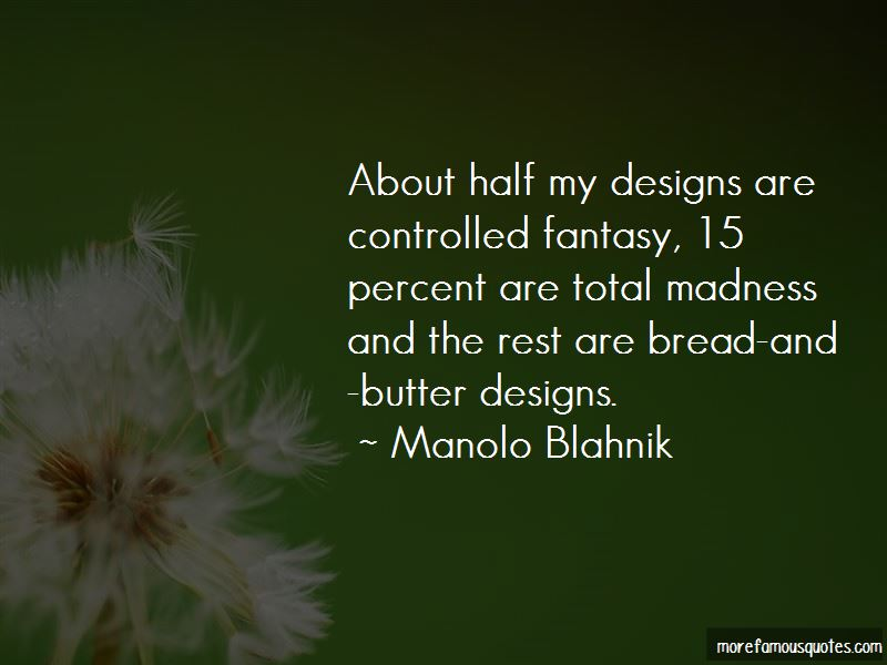 Manolo Blahnik Quotes Pictures 4
