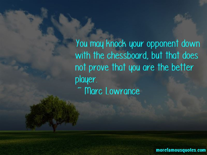 Marc Lowrance Quotes