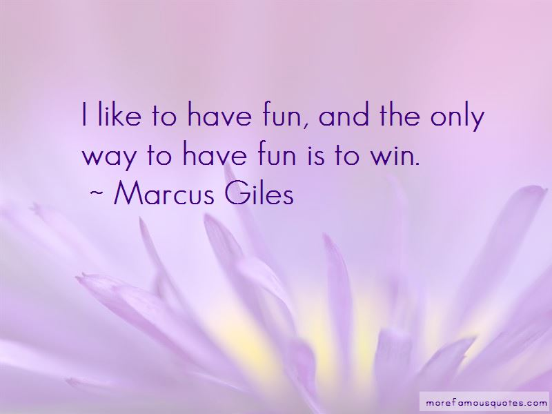 Marcus Giles Quotes Pictures 2