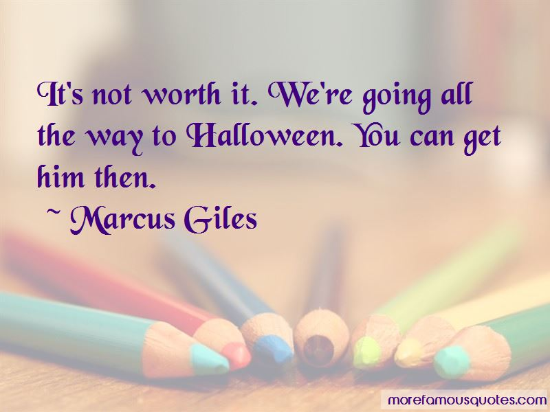 Marcus Giles Quotes Pictures 3
