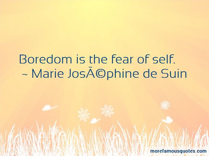 Marie Josephine De Suin Quotes