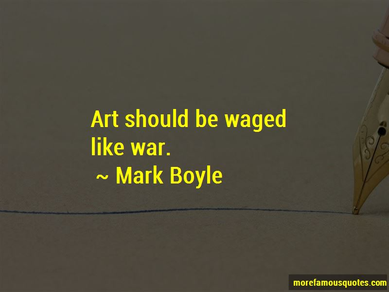 Mark Boyle Quotes Pictures 3