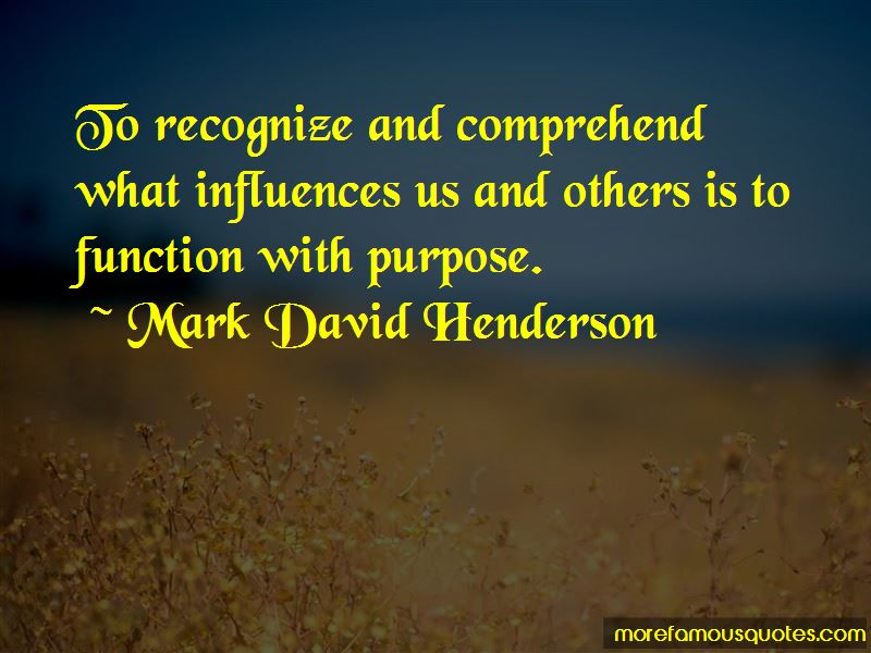 Mark David Henderson Quotes
