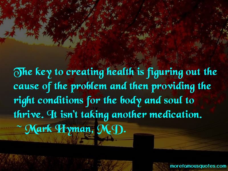 Mark Hyman, M.D. Quotes Pictures 4