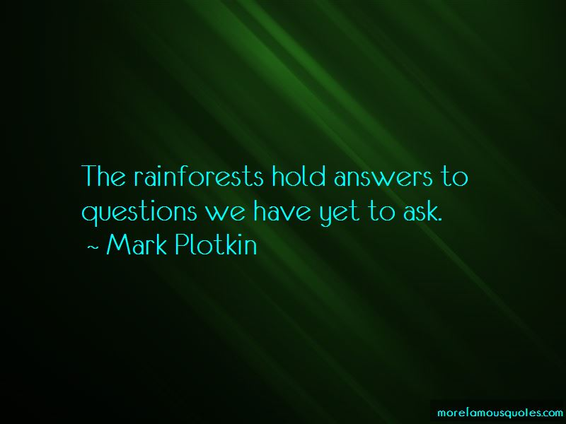 Mark Plotkin Quotes Pictures 3