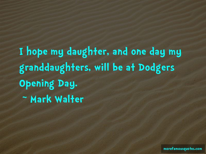 Mark Walter Quotes