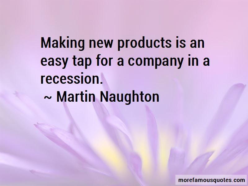 Martin Naughton Quotes Pictures 3