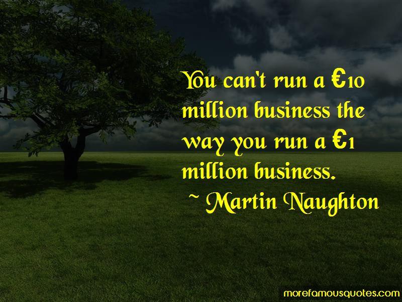 Martin Naughton Quotes Pictures 4